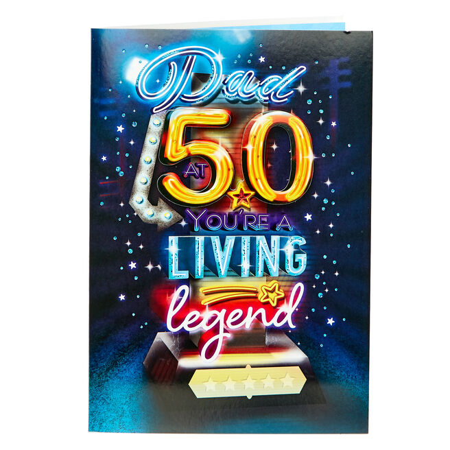 50th Birthday Card - Dad You're A Living Legend