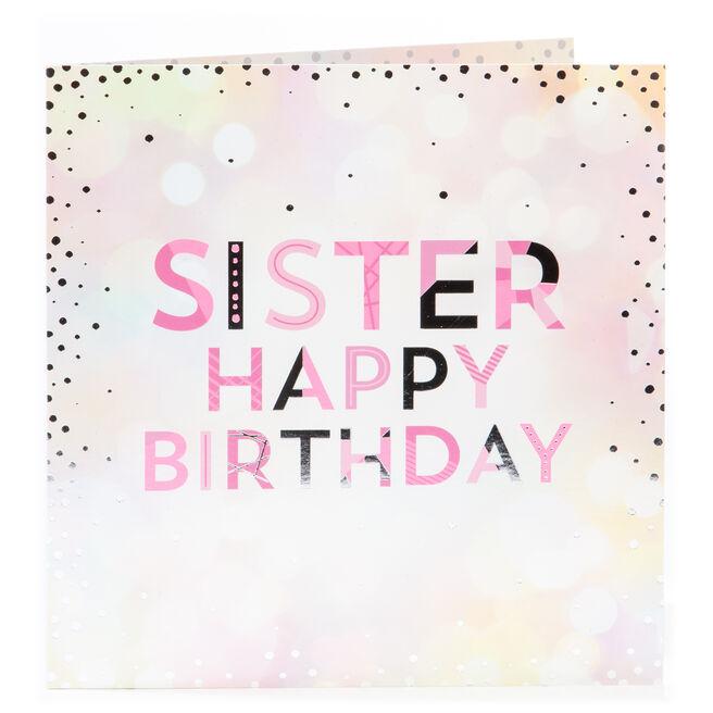 Platinum Collection Birthday Card - Sister, Sparkles