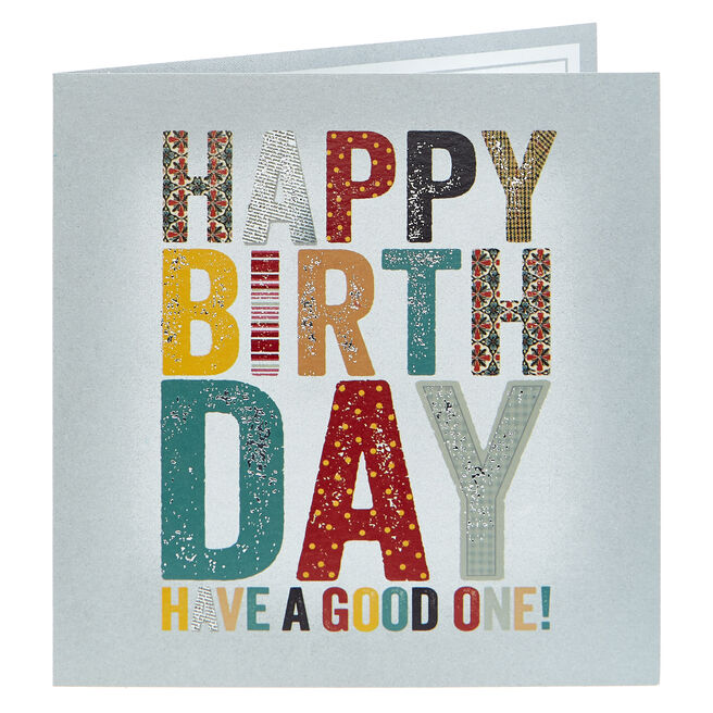 Birthday Card - Have A Good One
