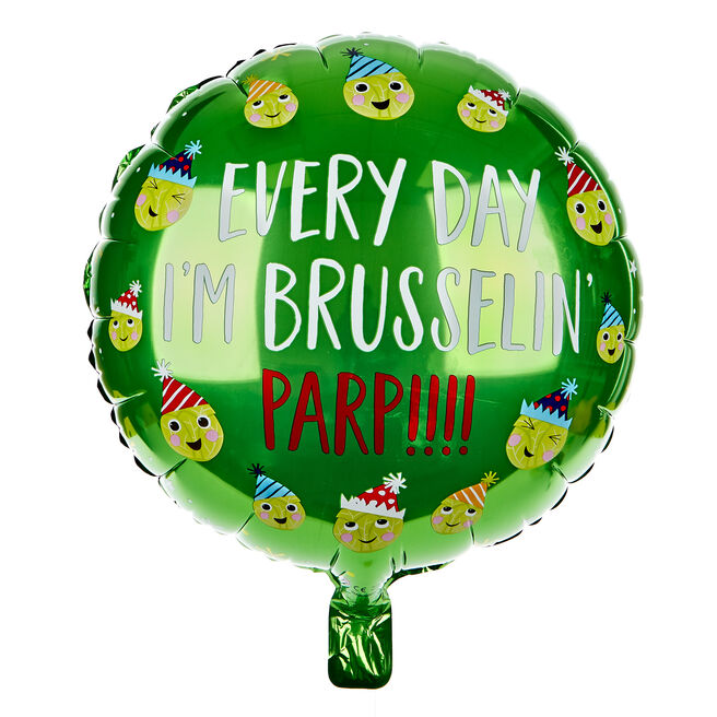 Every Day I'm Brusselin' 18-Inch Foil Helium Balloon