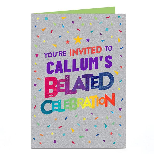 Personalised Birthday Invitation - Belated Invitation