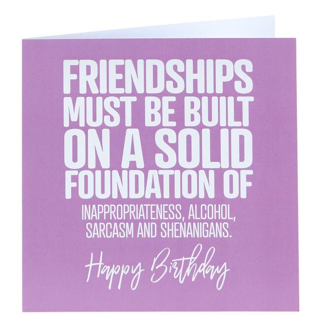 Punk Birthday Card - A Solid Foundation Of...