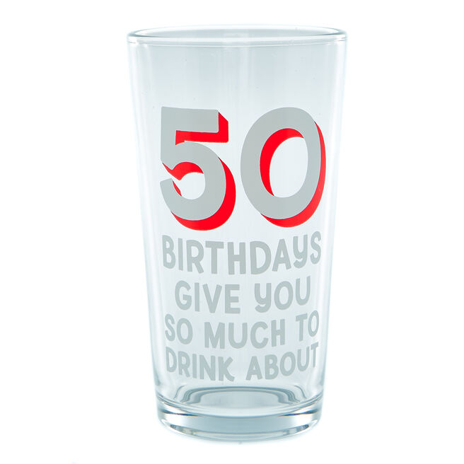 50th Birthday Pint Glass - So Much To Drink About