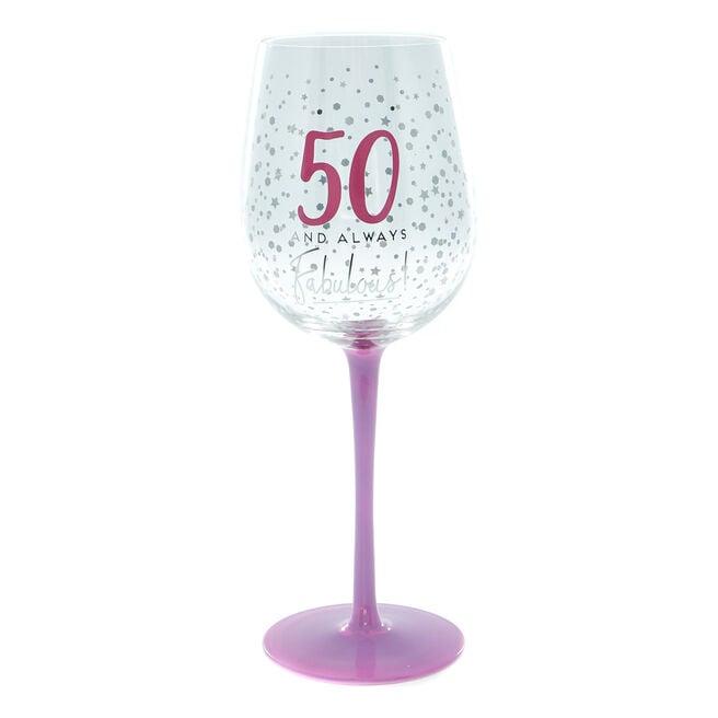 50 And Always Fabulous Wine Glass