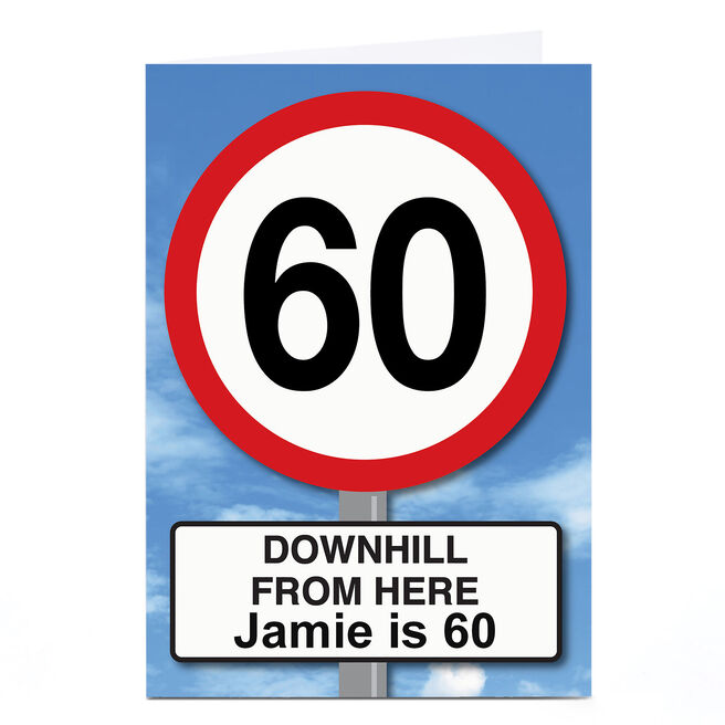 Personalised 60th Birthday Card - Downhill from Here