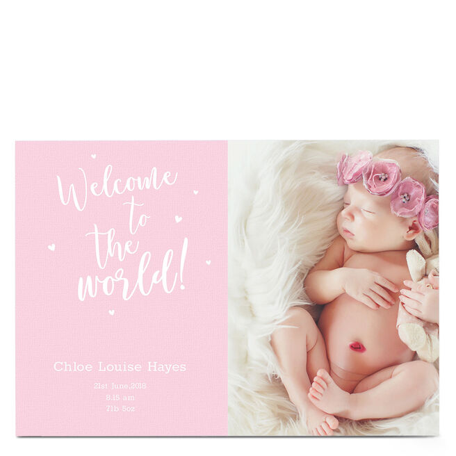 Photo New Baby Card - Welcome To The World Pink
