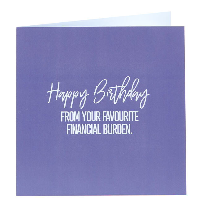 Punk Birthday Card - From Your Favourite Financial Burden