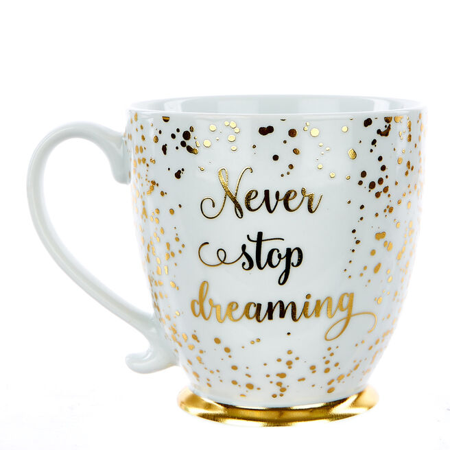 Large Never Stop Dreaming Mug
