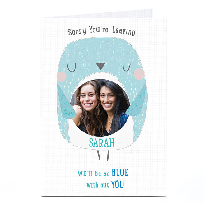 Photo Sorry You're Leaving Card - We'll Be So Blue