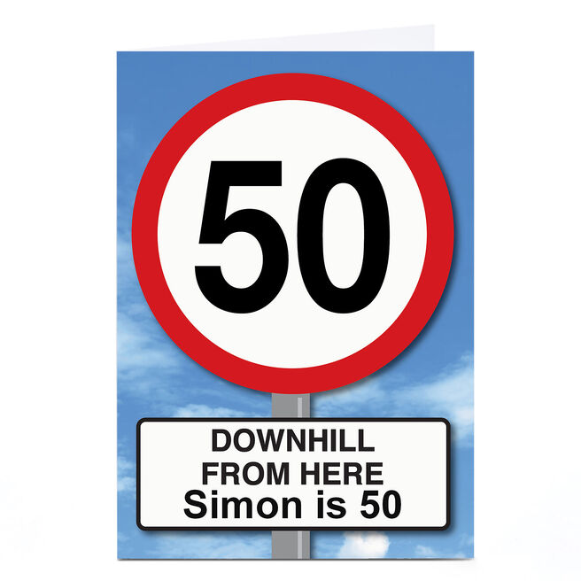 Personalised 50th Birthday Card - Downhill From Here