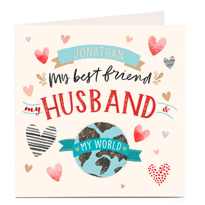 Personalised Card - My Best Friend, My Husband, My World