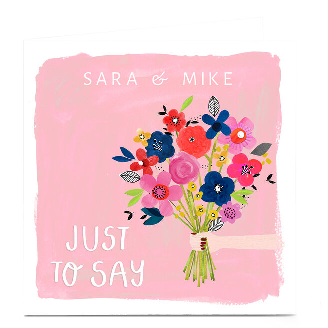 Personalised Kerry Spurling Card - Flowers Just to Say