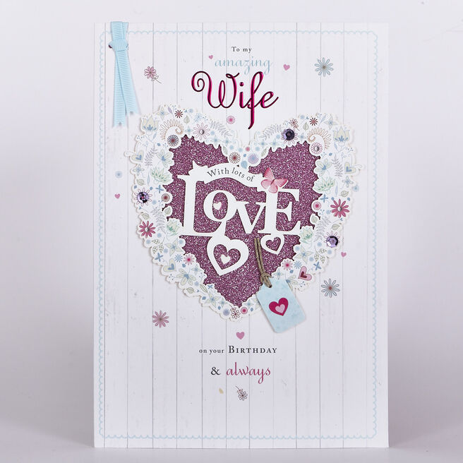 Signature Collection Birthday Card - Wife Pink Glittery Heart