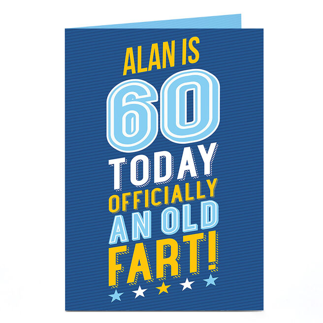 Personalised 60th Birthday Card - Officially An Old Fart