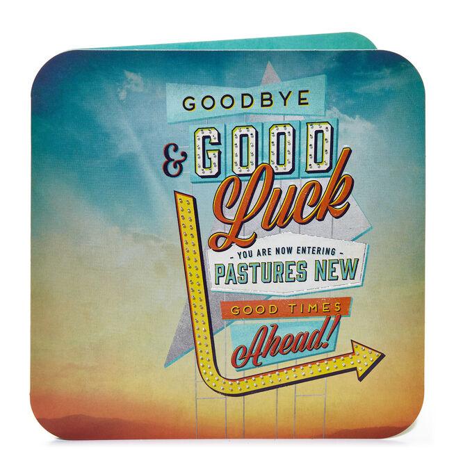 Leaving Card - Good Times Ahead