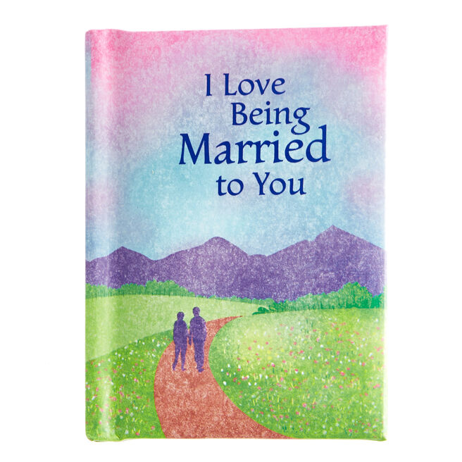 Blue Mountain Arts Keepsake Book - I Love Being Married To You