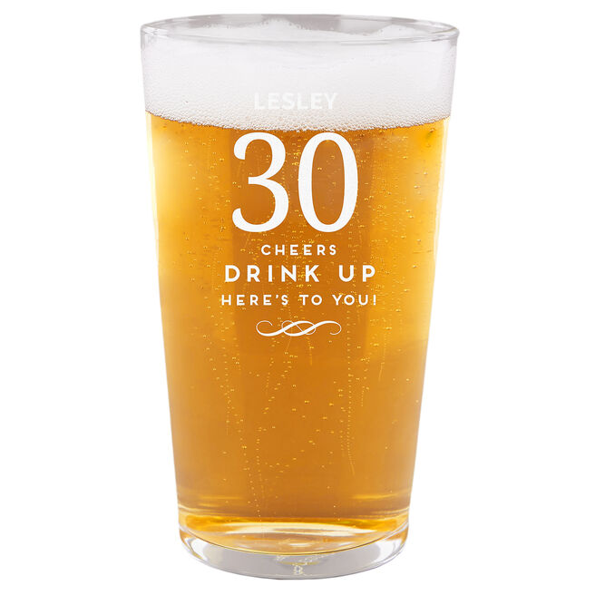 Personalised 30th Birthday Pint Glass - Cheers, Drink Up!