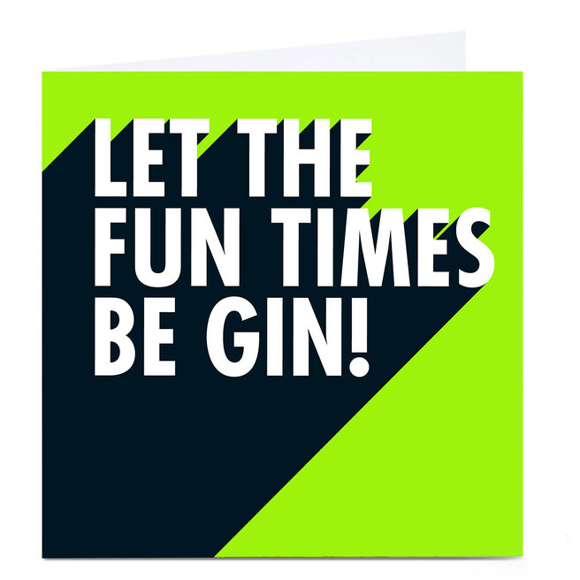 Personalised Hello Munki Card - Let The Fun Times Be Gin!