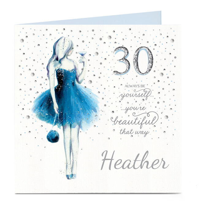 Personalised 30th Birthday Card - You're Beautiful That Way