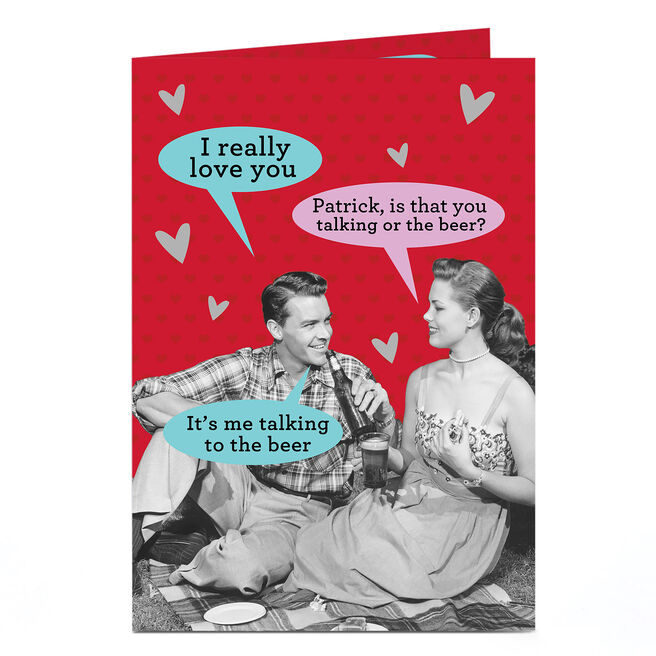 Personalised Card - Is That You Talking Or The Beer?