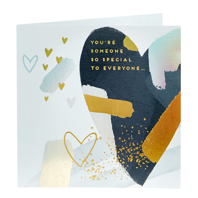 Valentine's Day Card - Someone So Special To Everyone