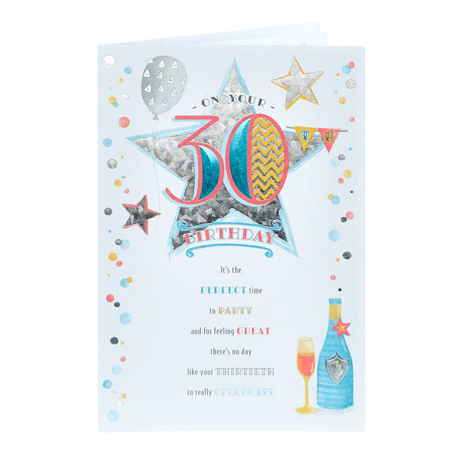 30th Birthday Card - The Perfect Time To Party