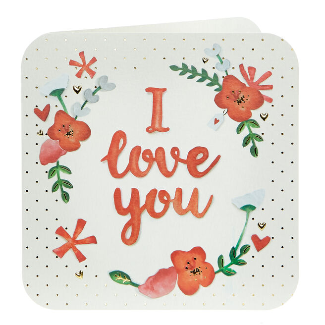 Valentine's Day Card - I Love You Red Flowers