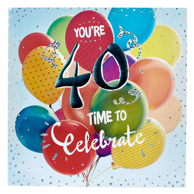 Platinum Collection 40th Birthday Card - Time To Celebrate