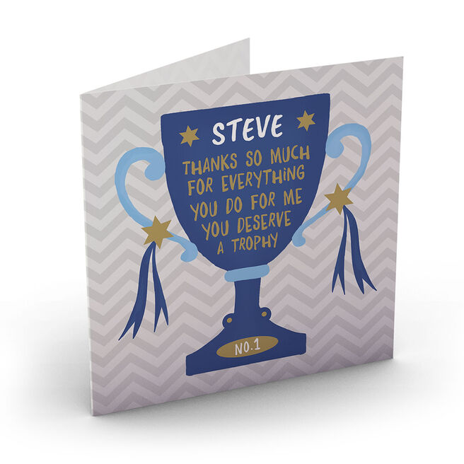 Personalised Card - Deserve A Trophy
