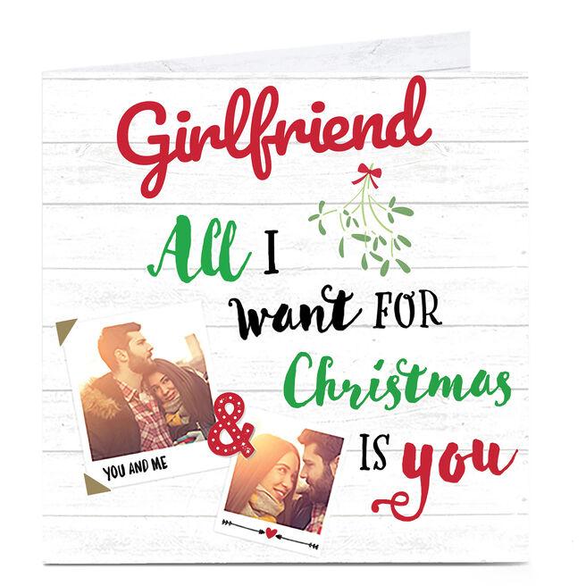 Photo Christmas Card - All I Want For Christmas Girlfriend