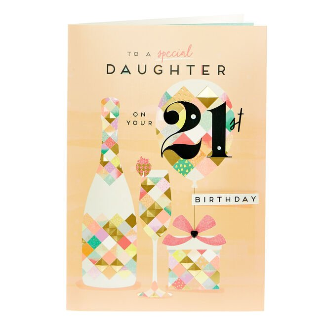 21st Birthday Card - To A Special Daughter
