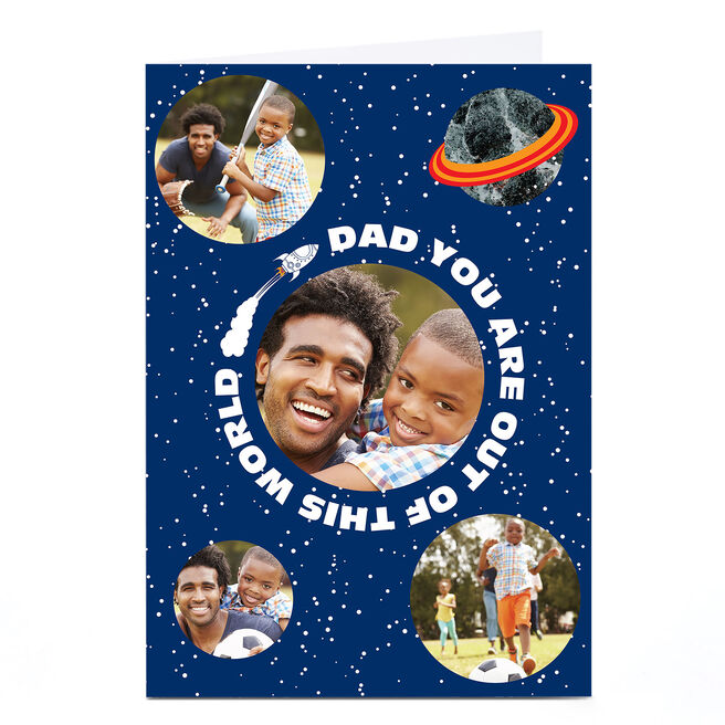Photo Upload Card - Dad You're Out Of This World