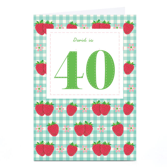 Personalised 40th Birthday Card - Strawberries & Gingham