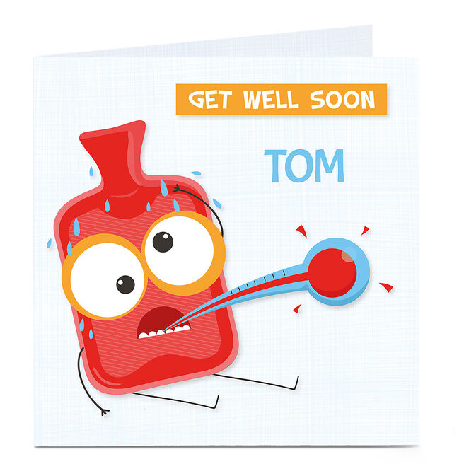 Personalised Get Well Soon Card - Hot Water Bottle With A Temperature