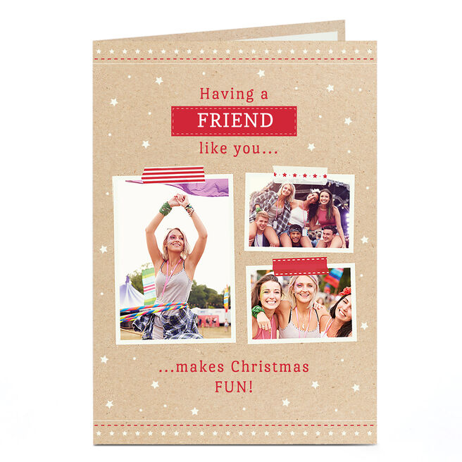 Photo Christmas Card - Having a Friend Like You...