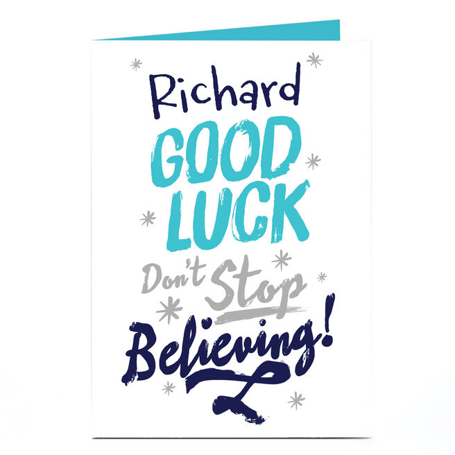 Personalised Good Luck Card - Don't Stop Believing