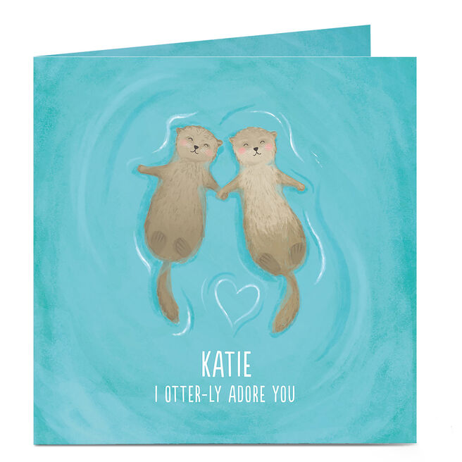 Personalised Card - I Otter-ly Adore You