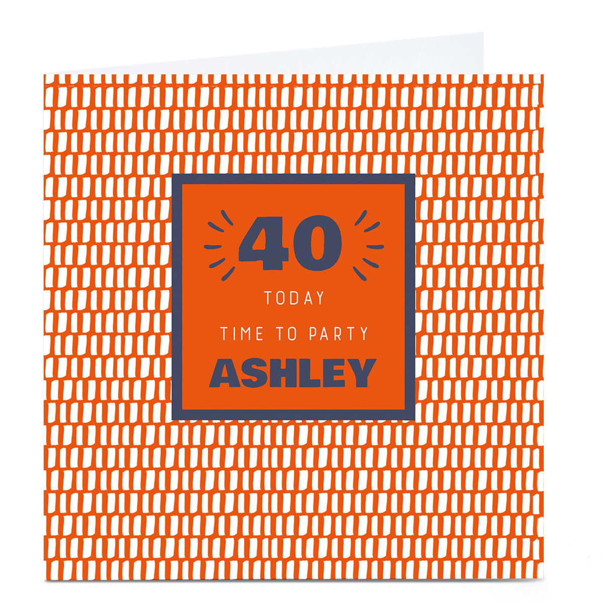 Personalised 40th Birthday Card - Time To Party Orange