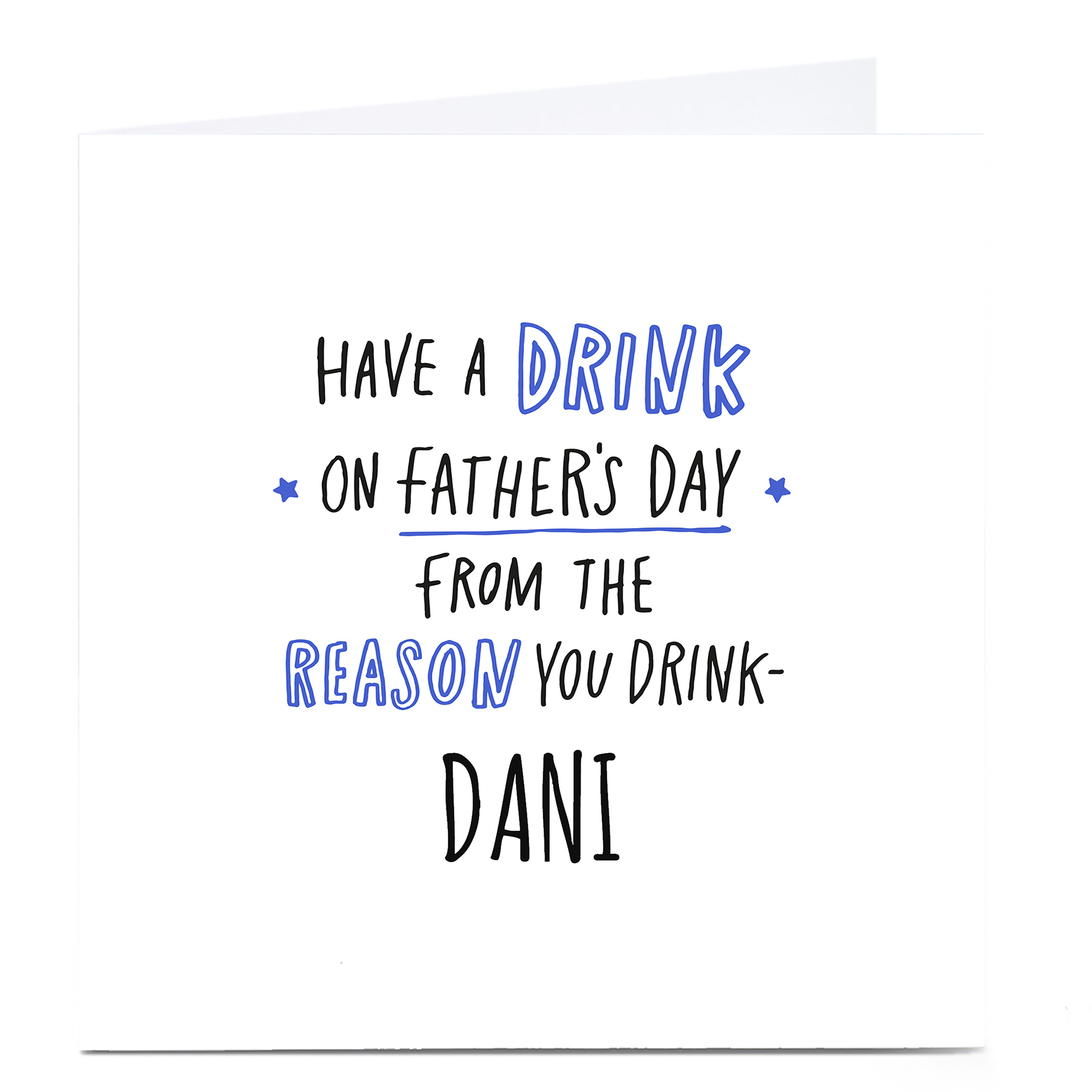 Personalised Father's Day Card - The Reason You Drink
