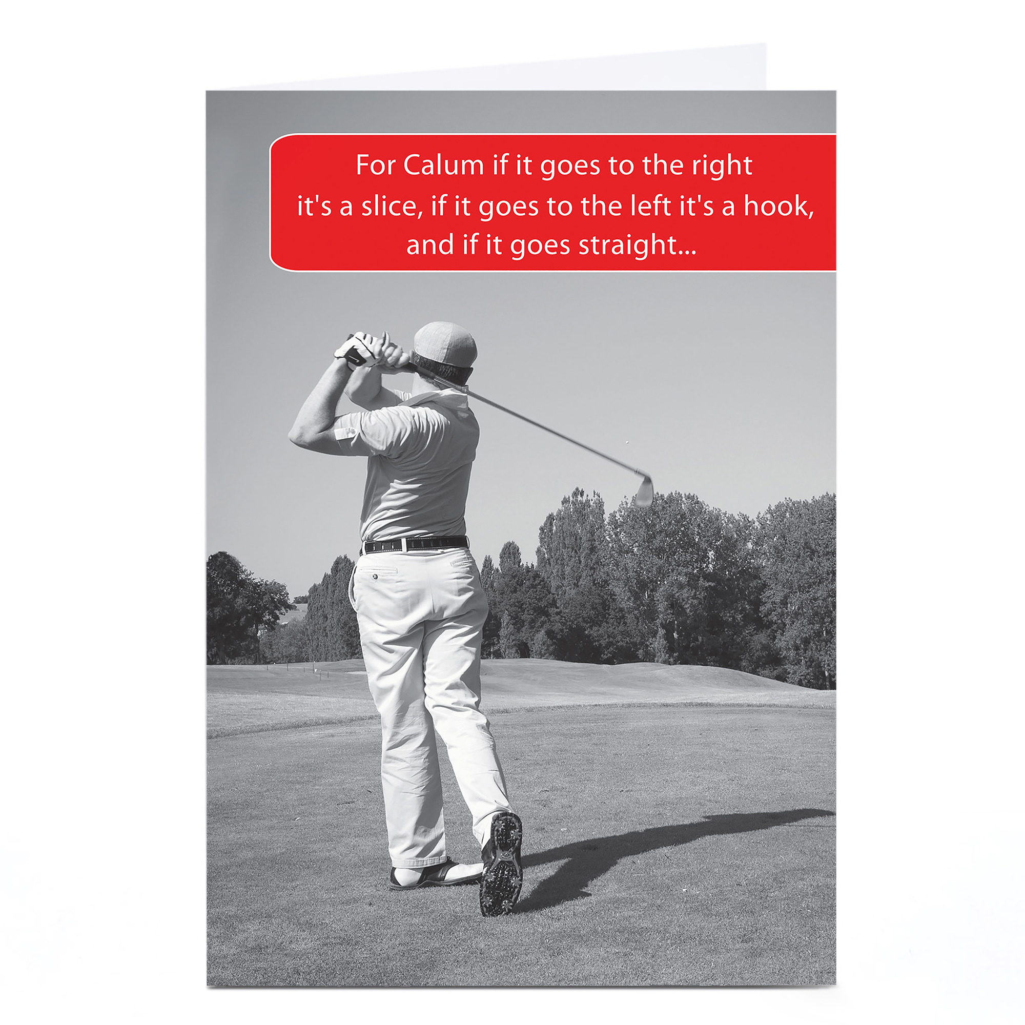 Personalised Card -  Golfer, If It Goes Straight...