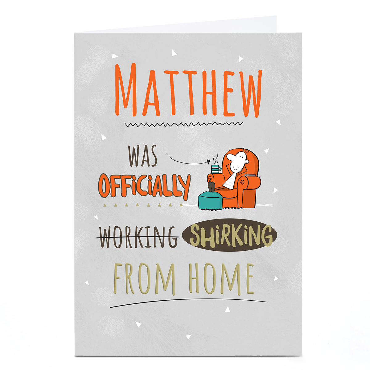 Personalised Working From Home Card - Occasionally Shirking