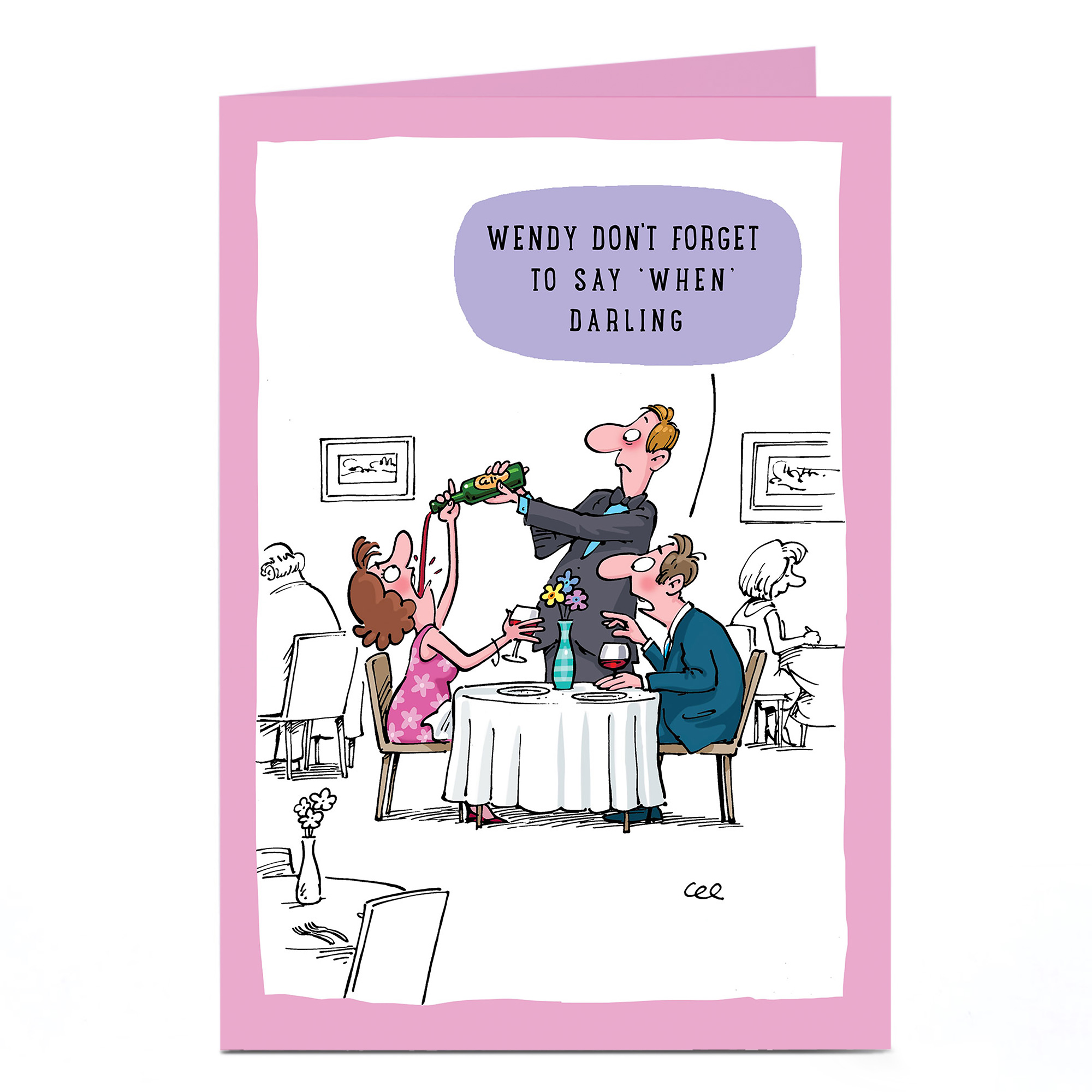 Personalised Card - Wine, Say When Darling Cartoon