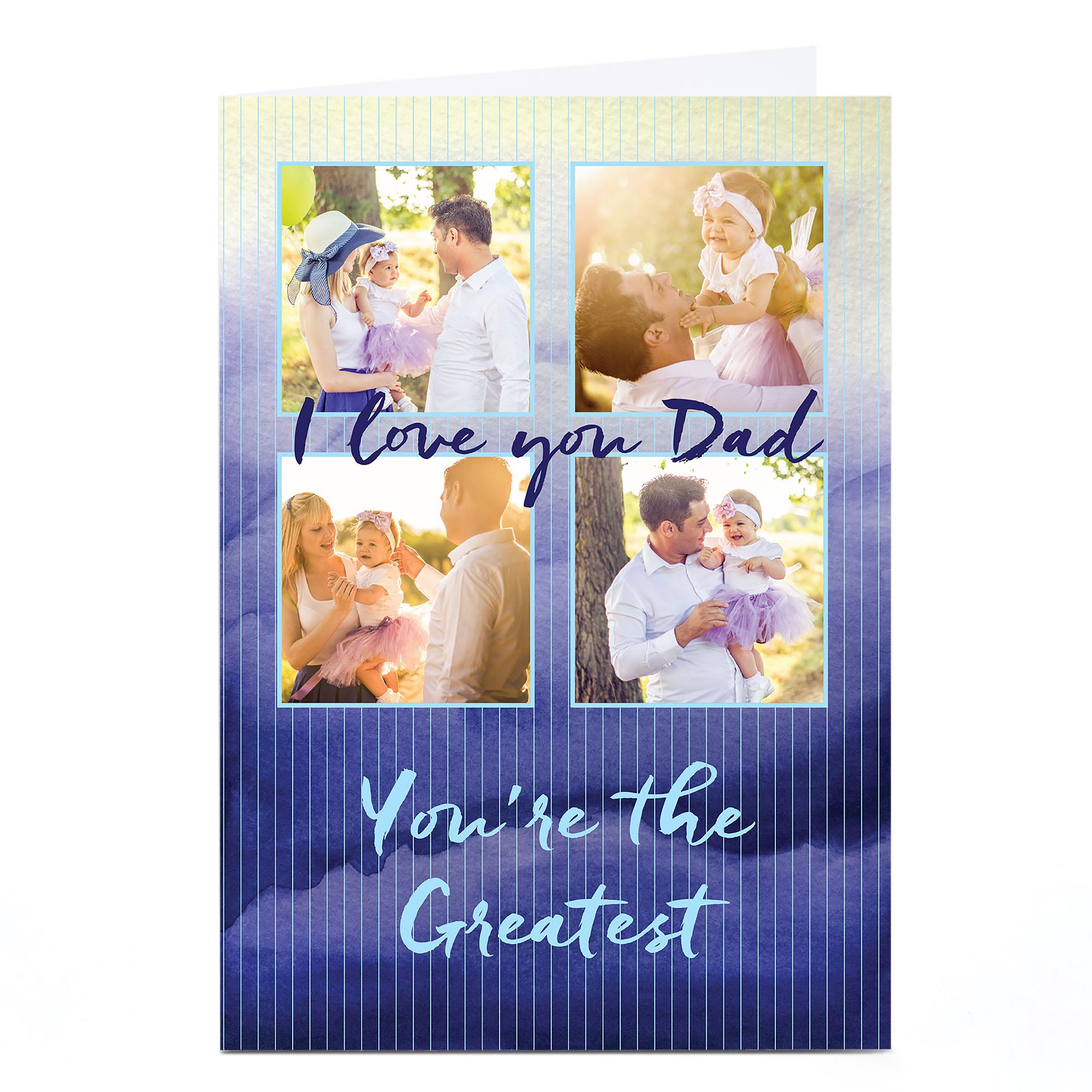 Photo Upload Card - I Love You Dad, You're the Greatest