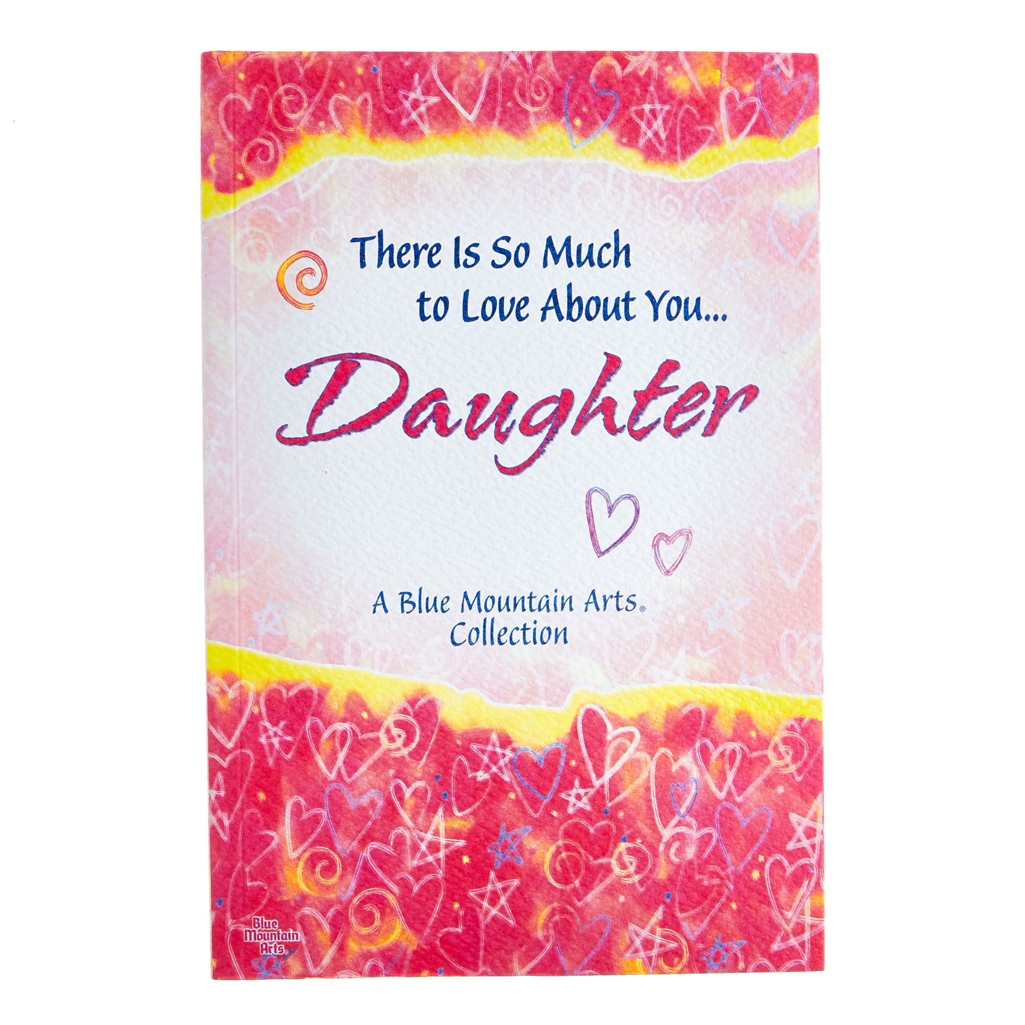 Blue Mountain Arts Book - So Much To Love About You Daughter