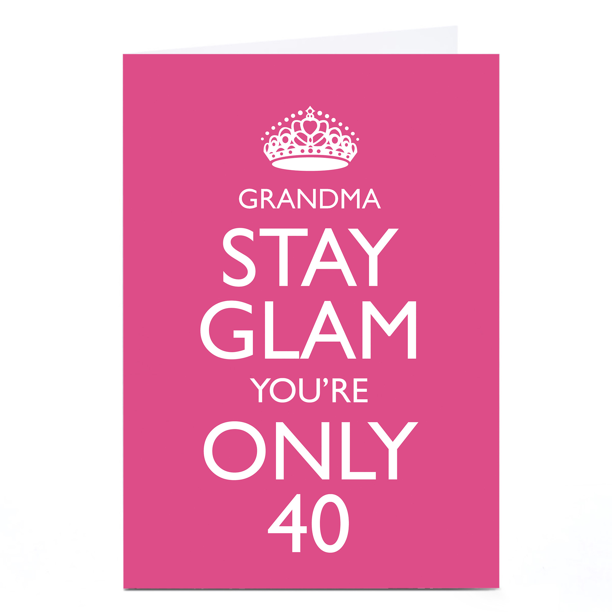 Personalised 40th Birthday Card - Stay Glam!