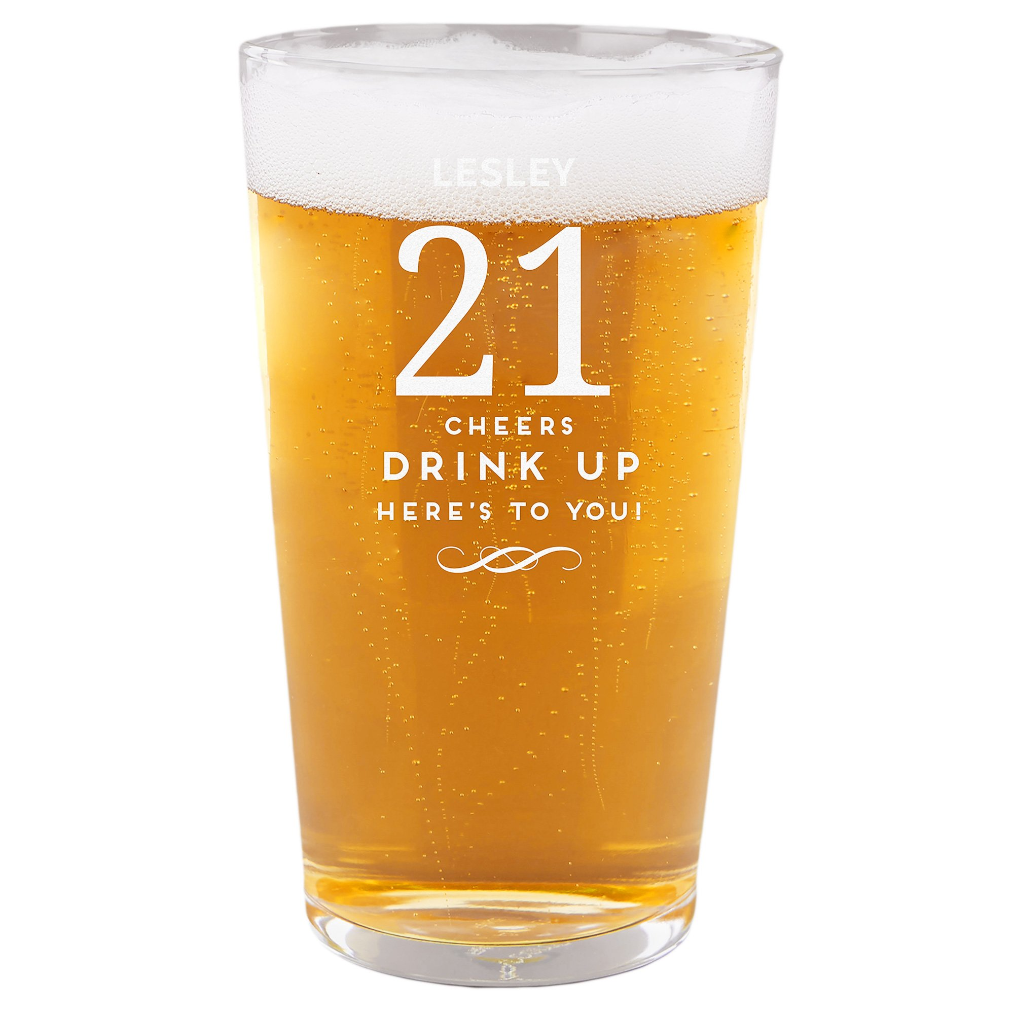 Personalised 21st Birthday Pint Glass - Cheers, Drink Up!