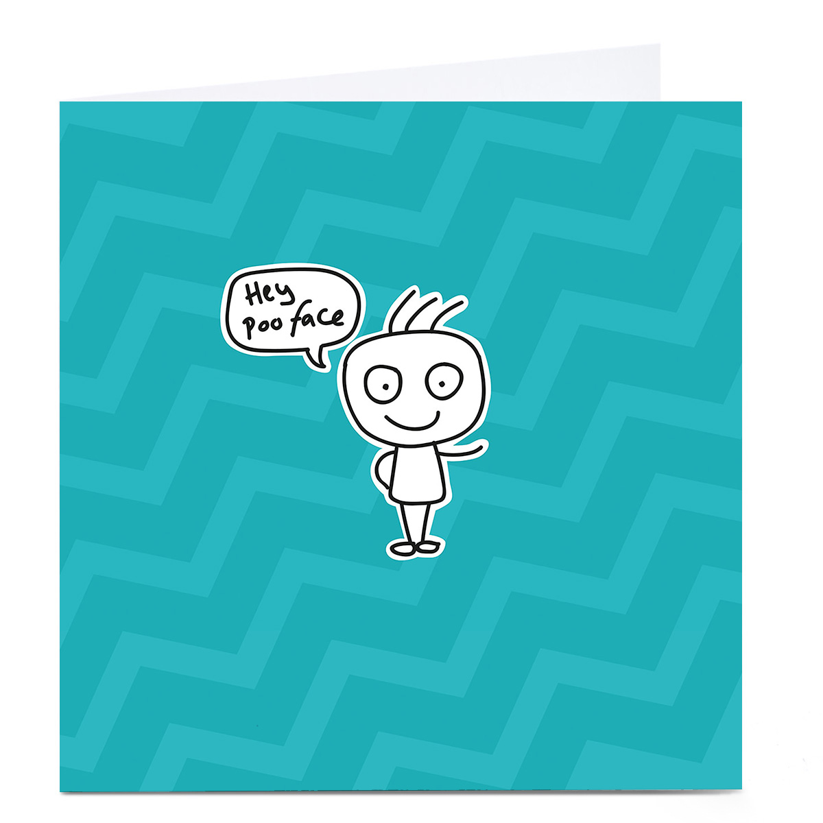 Personalised Bright Ideas Card - Hey Poo Face