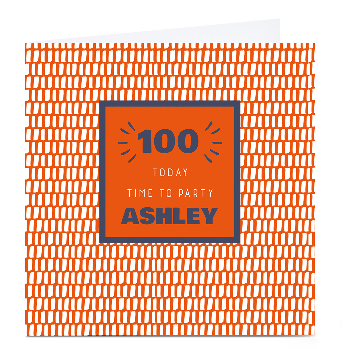 Personalised 100th Birthday Card - Time To Party Orange