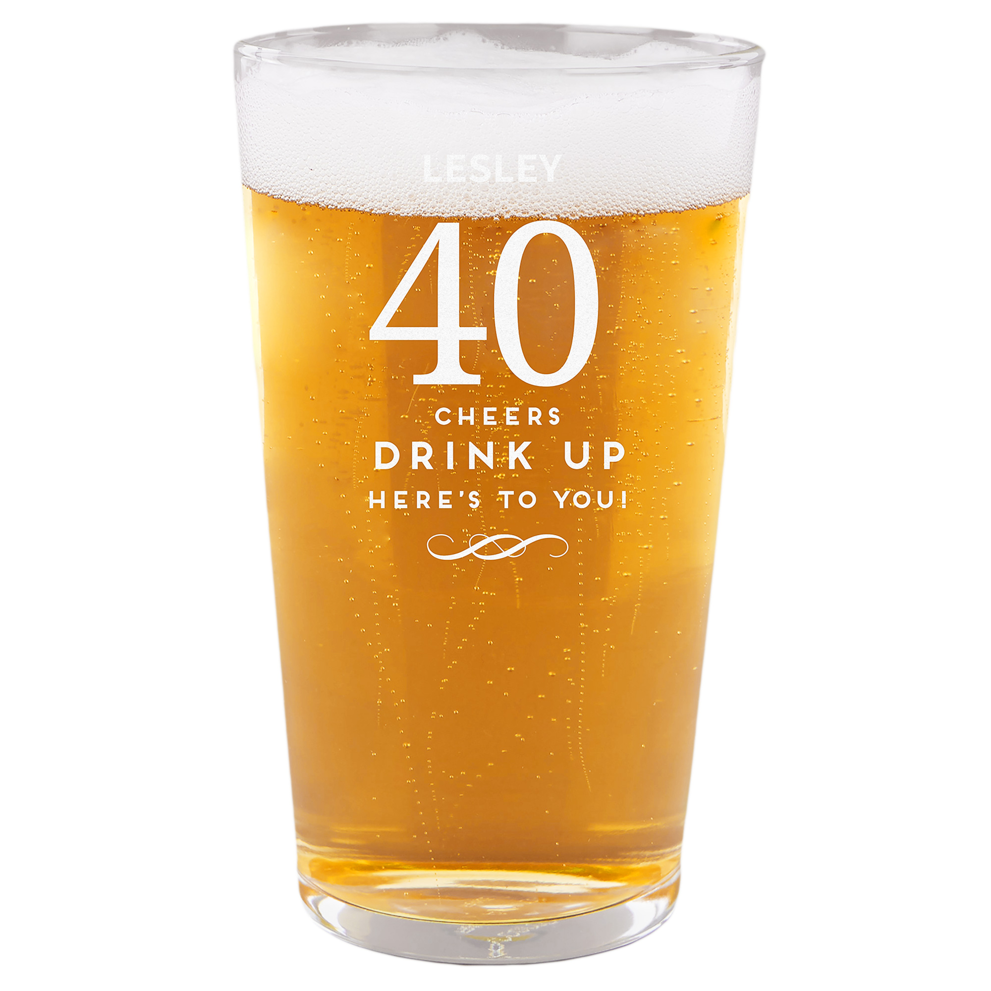Personalised 40th Birthday Pint Glass - Cheers, Drink Up!